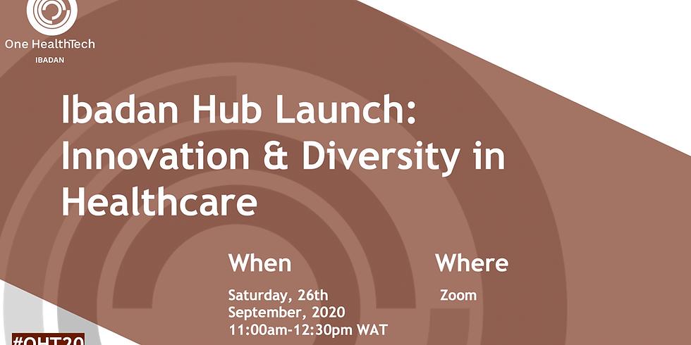 Ibadan, Nigeria Virtual Launch: Innovation & Diversity in Healthcare