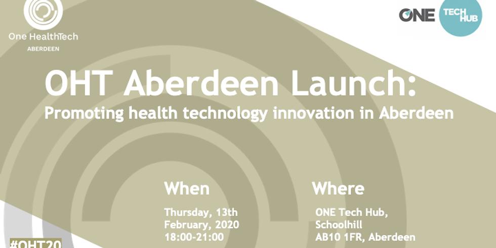 OHT Aberdeen Launch: Promoting Health Technology Innovation in Aberdeen