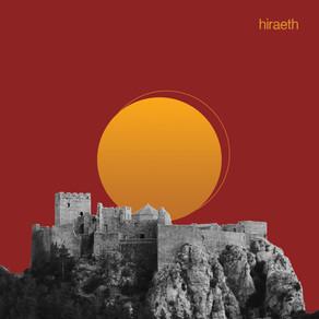"New Single: ""Hiraeth"""
