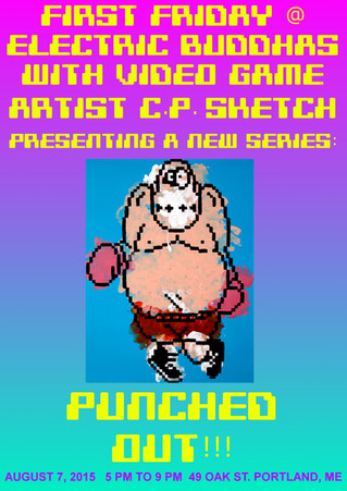 First Friday: PUNCHED OUT!!!