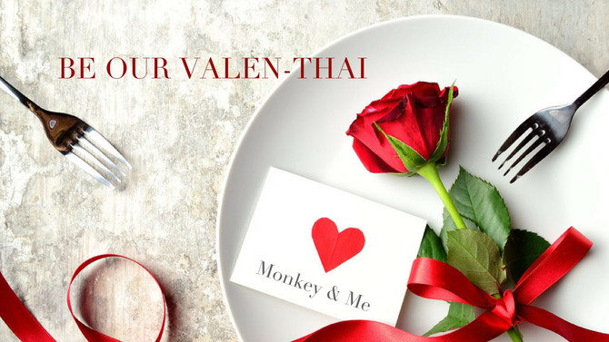 Treat your loved one this Valen-Thai Day
