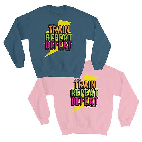 Train Repeat Defeat Unisex Sweatshirt in Pink or Blue
