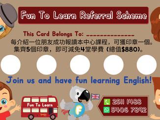 Fun To Learn Referral Scheme
