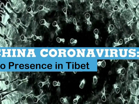 CORONA VIRUS NOT IN TIBET