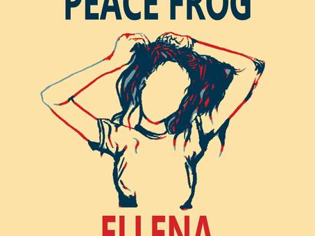 PEACE FROG - ELLENA REVIEW