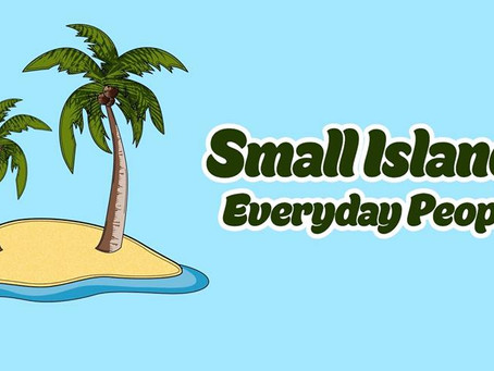 EVERYDAY PEOPLE- SMALL ISLANDS REVIEW