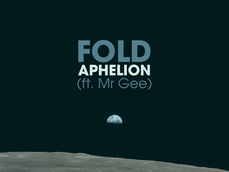FOLD- APHELION (FT. MR GEE) REVIEW