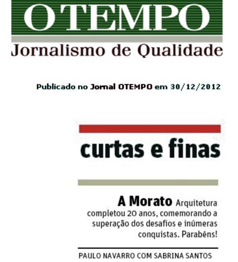"""Jornal """"O Tempo"""" destaca os 20 anos da Morato Arquitetura"""