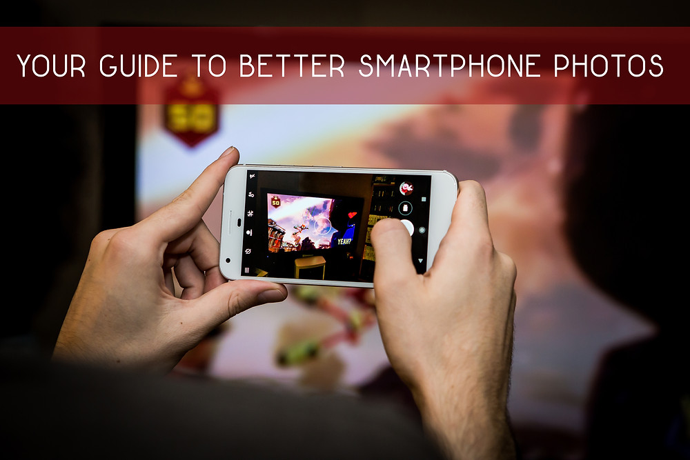 Guide to Better Smartphone Photos