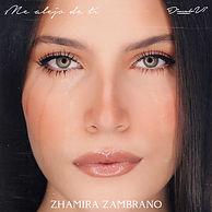 Zhamira - Me Alejo de Ti