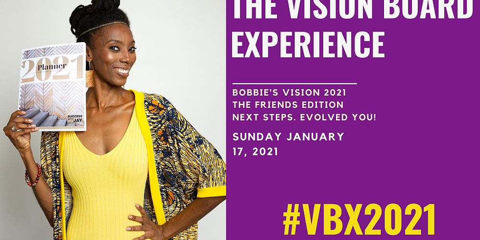 Bobbie's 2021 Vision Board Experience