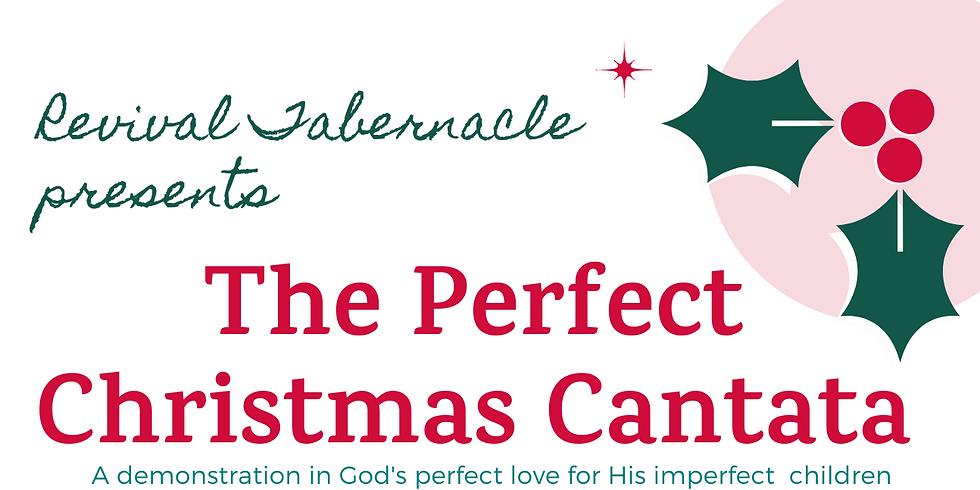 The Perfect Christmas Cantata