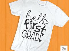 Hello First Grade SVG / Cut File