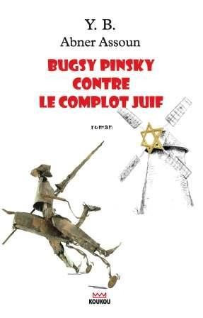 Bugsy Pinksy contre le complot juif