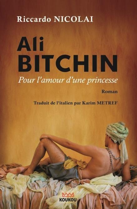 Ali BITCHIN, pour l'amour d'une princesse