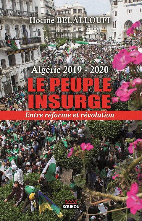 Algérie 2019-2020 : le peuple insurgé