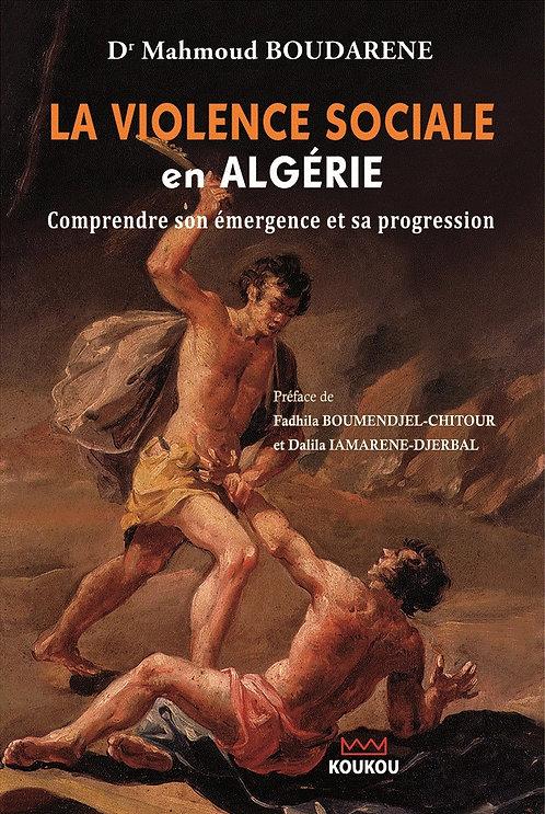 La violence sociale en Algérie