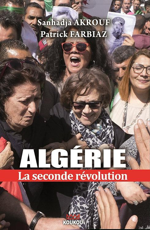 Algérie : la seconde révolution