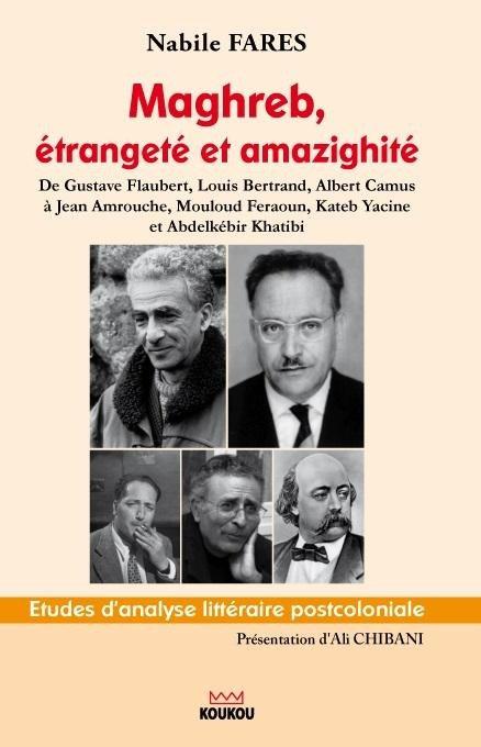 Maghreb, étrangeté et amazighité