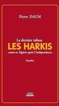 Le dernier tabou : les harkis restes en Algérie après l'indépendance