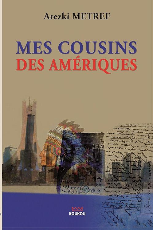 Nos cousins des Amériques
