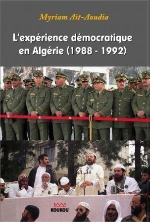 L'expérience démocratique en Algérie (1988-1992)