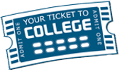Your Ticket to College
