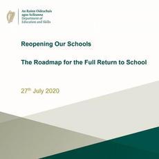 Roadmap for the Full Return to School