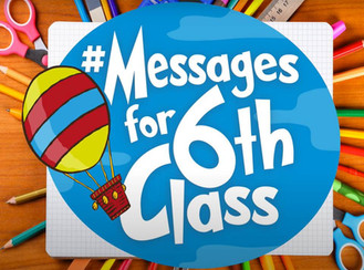 Messages for Sixth Class