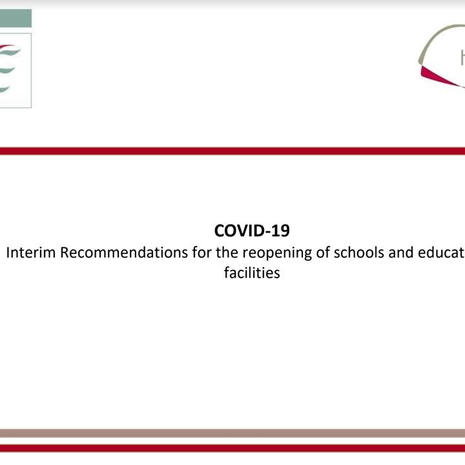 Covid 19 Interim Recommendations for reopening of schools