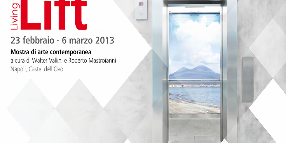 Living in Lift/Napoli