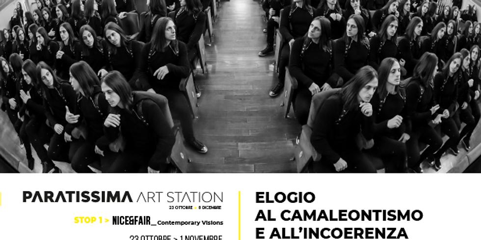 PARATISSIMA ART STATION- ELOGIO AL CAMALEONTISMO E ALL'INCOERENZA
