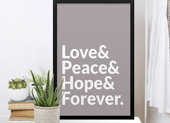 Quadro Love & Peace & Hope & Forever