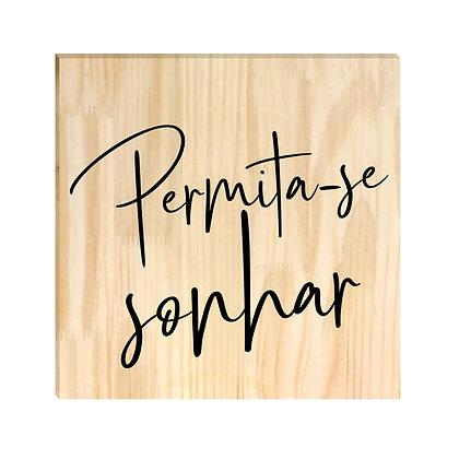 Quadro de Pinus - Permita-se Sonhar