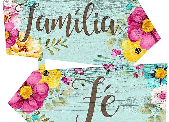 Placa Indicativa - Família + Fé + Amor
