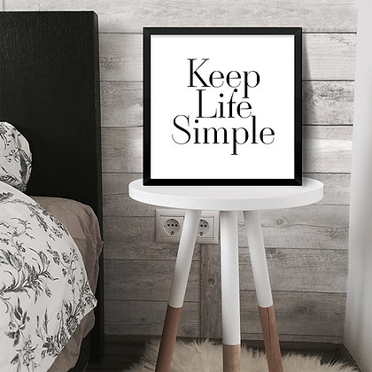 Quadro Keep Life Simple
