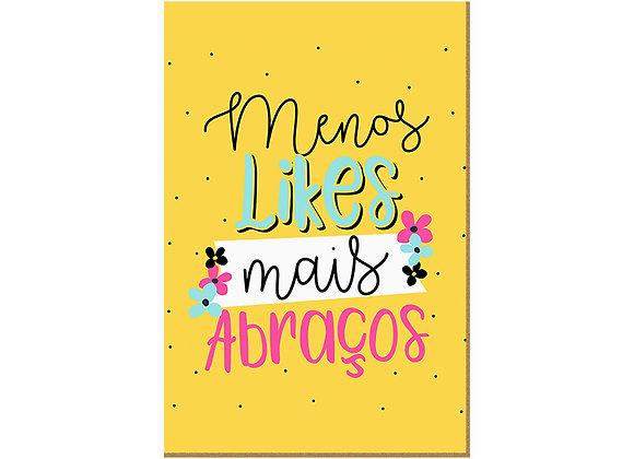 Quadro - Menos Likes - 655