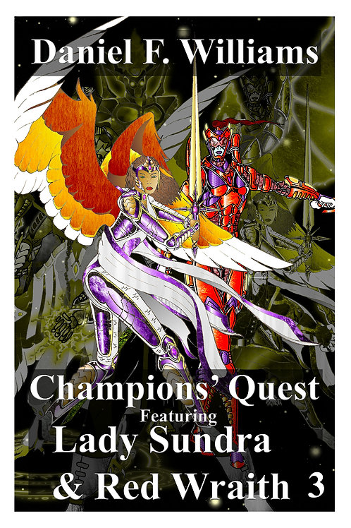 Champions' Quest 03: Lady Sundra & Red Wraith