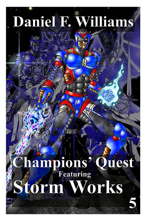 Champions' Quest 05: Storm Works