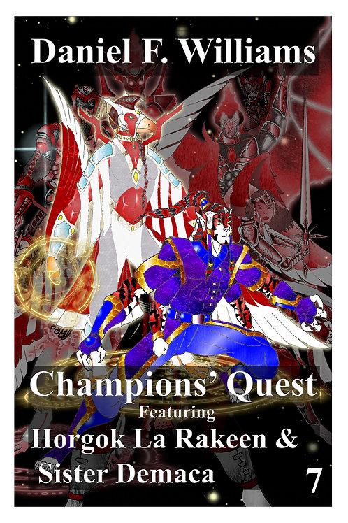 Champions' Quest 07: Horgok La Rakeen & Sister Demaca