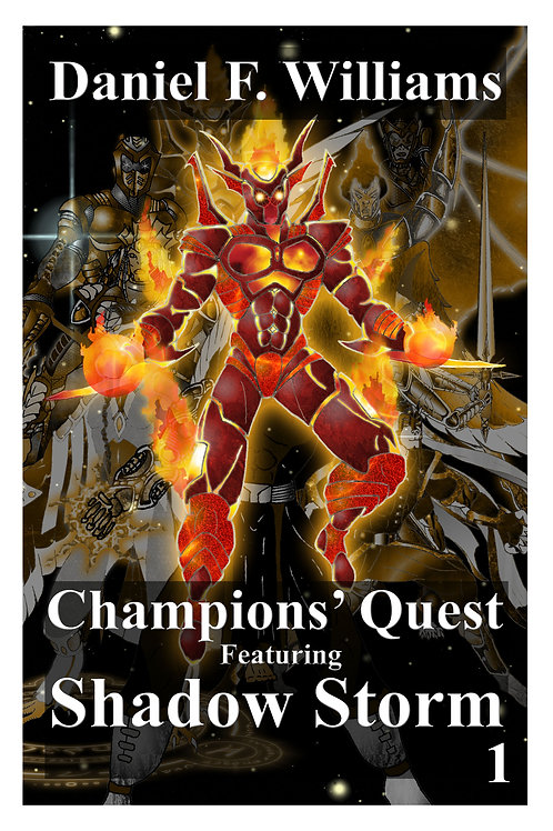 Champions' Quest 01: Shadow Storm