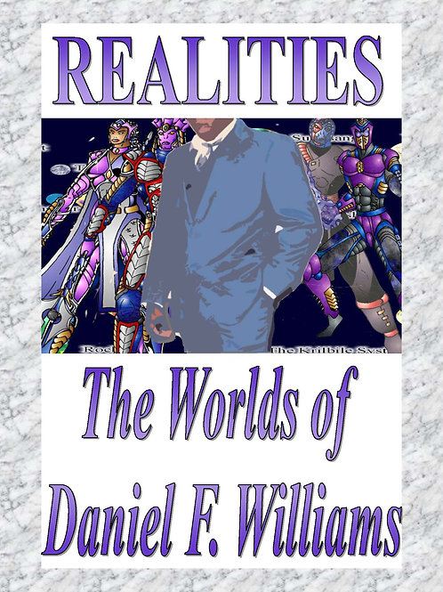 Realities: The Worlds of Daniel F. Williams