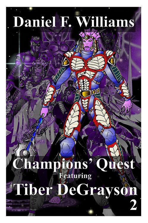 Champions' Quest 02: Tiber DeGrayson