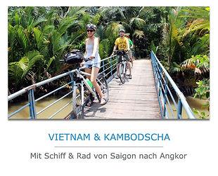Schiffreise und Radreise von Saigon nach Angkor