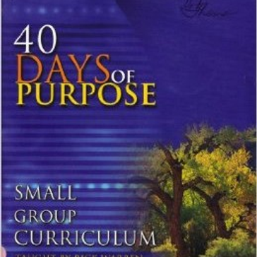 40 Days of Purpose-Small Group or Sunday School Leaders Guide