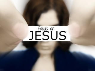 Stay Focused on Jesus!