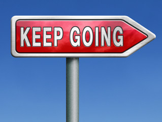 OBEY AND KEEP GOING!