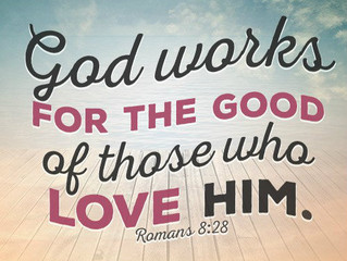 God Always Makes Something Good Out of Our Bad.