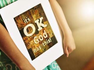It's OK. God Has This!