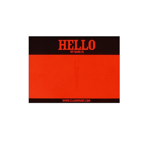 Sticker Fluo Red ' Hello my name is ' CLASH Paint
